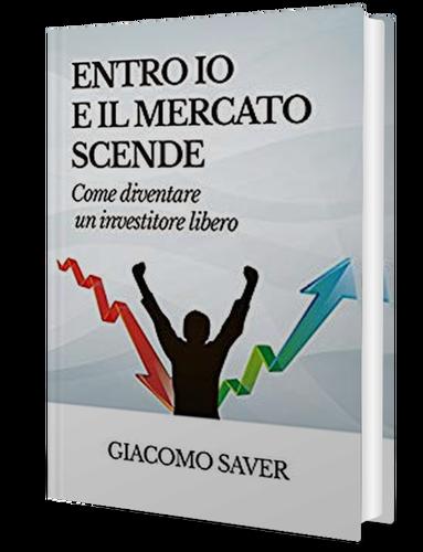 Giacomo Saver - ENTRO IO E IL MERCATO SCENDE