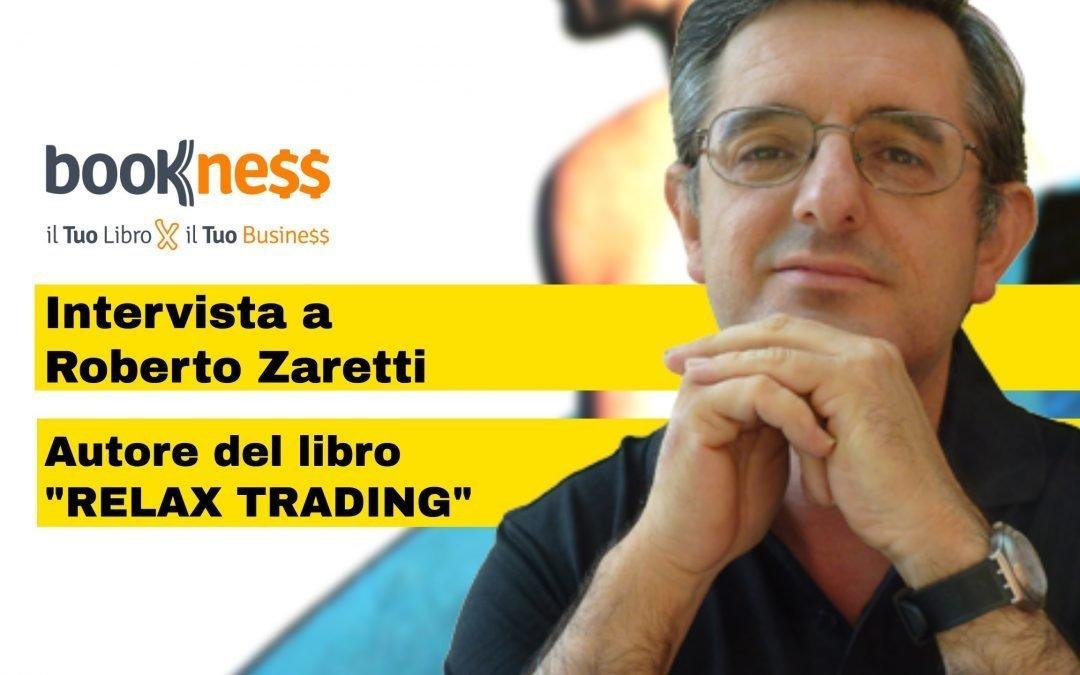 Intervista a Roberto Zaretti autore di Relax Trading