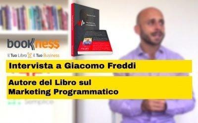 Intervista a Giacomo Freddi autore del libro sul Marketing Programmatico