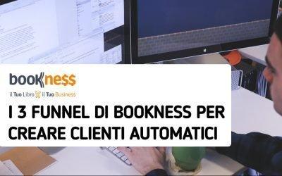 I 3 Funnel di Bookness per Generare Clienti Automatici