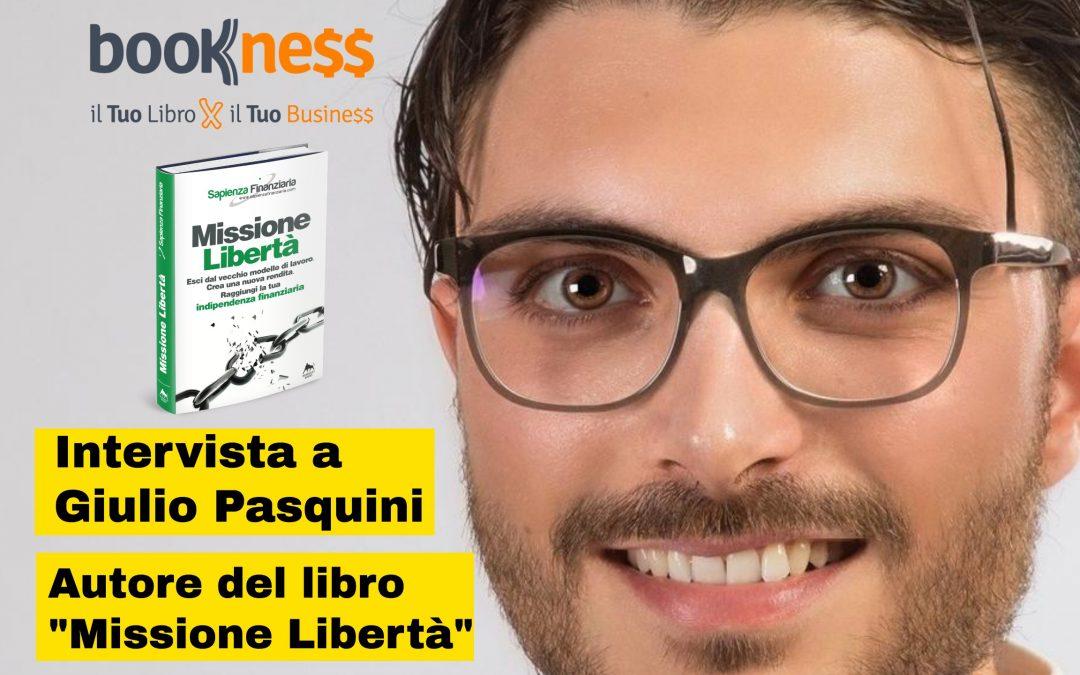 5000 lettori in 4 giorni: Intervista a Giulio Pasquini autore di Missione Libertà