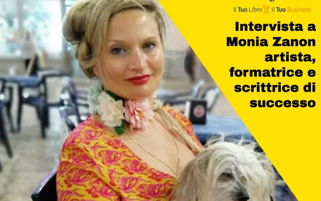 Intervista a Monia Zanon: artista, formatrice e scrittrice di successo