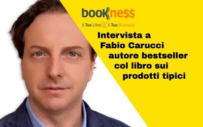 Intervista a Fabio Carucci autore bestseller del libro sui prodotti tipici