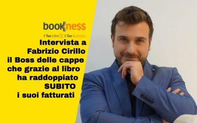 Intervista a Fabrizio Cirillo il boss delle cappe, pubblica il libro e subito raddoppia i fatturati