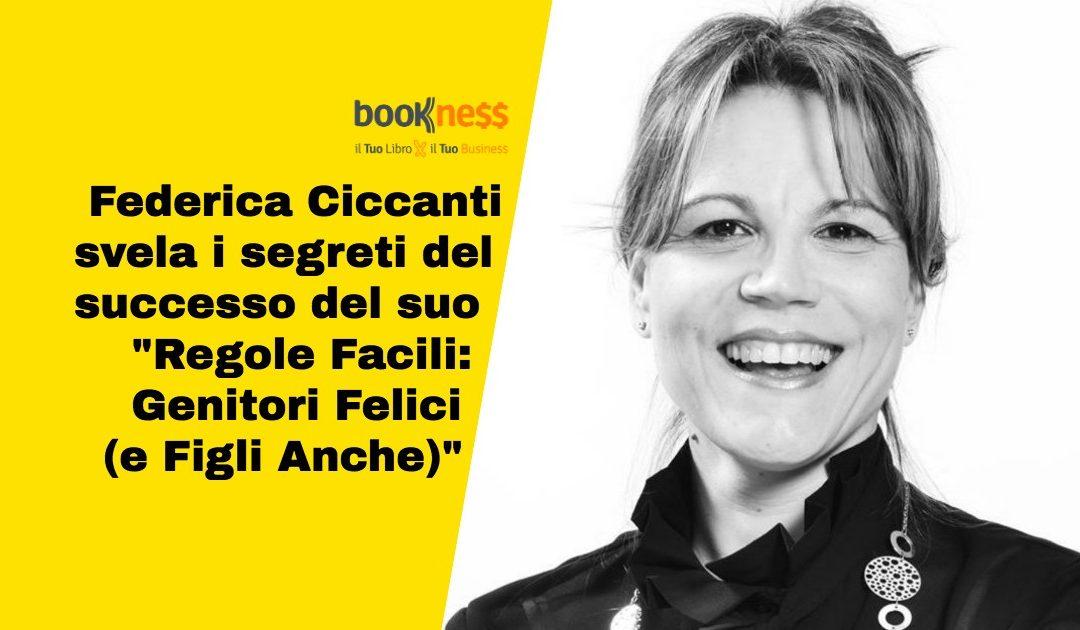 Federica Ciccanti successo all'istante col libro Regole Facili: Genitori Felici (e Figli Anche)