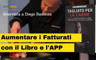 """Diego Radenza aumenta i fatturati con il libro """"Tagliato per la carne"""" e la sua APP"""