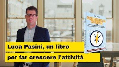 Luca Pasini, un libro per far crescere l'attività