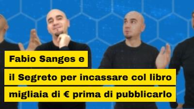 Caso Studio Fabio Sanges – Come vendere 1000 copie prima di pubblicare