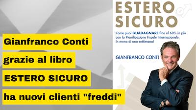 Gianfranco Conti col suo libro Estero Sicuro svela come internazionalizzare ogni tipo di azienda