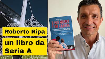 Roberto Ripa calciatore e dirigente di serie A autore di libro per Educatori
