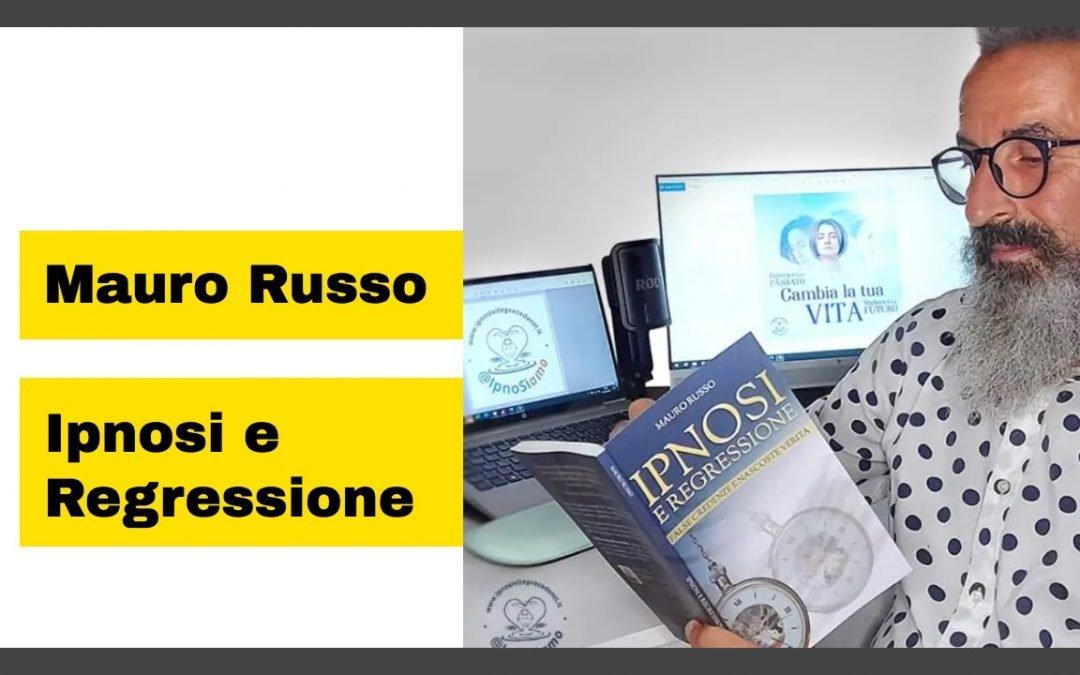 Mauro Russo autore del libro Ipnosi e Regressione